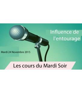 Mardi 24 Novembre 2015 (influence de l'entourage)