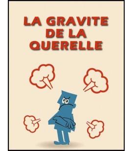 La gravité de la querelle (dvd)