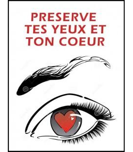 Préserve tes yeux et ton coeur (audio gratuit)