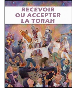 Recevoir ou accepter la Thora (mp3)