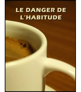 Le danger de l'habitude (mp4)