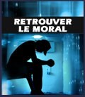 Retrouver le moral